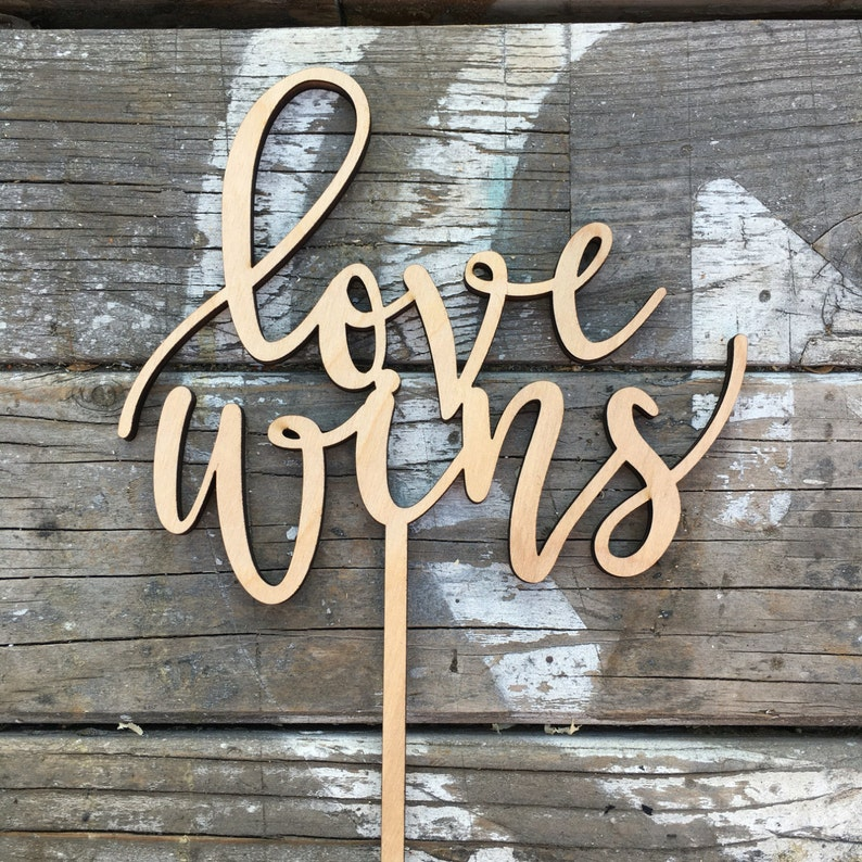 Love Wins Wedding Cake Topper 6 inches  Laser Cut image 0