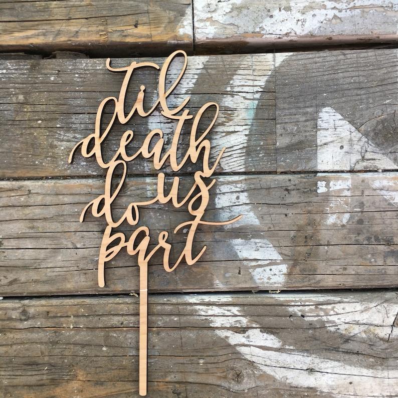 Til Death Do Us Part Wedding Cake Topper 5 inches  image 0