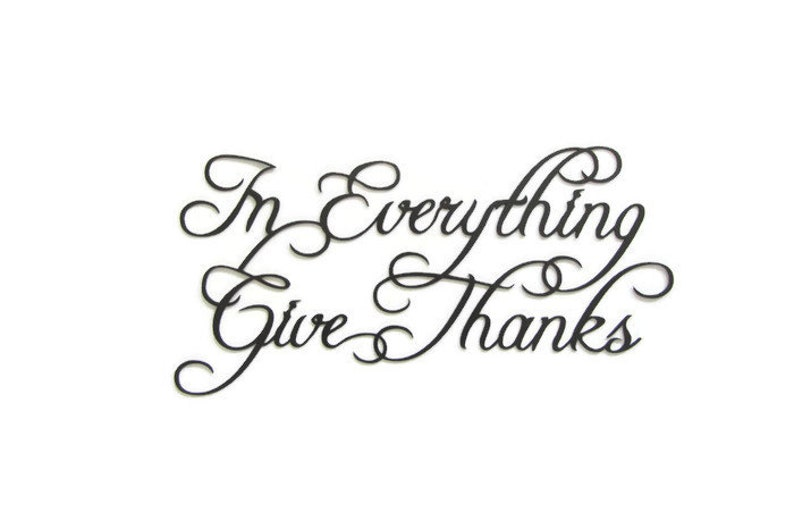 In Everything Give Thanks Inspirational Metal Wall Sculpture
