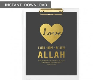 """Instant Download! Love, Faith, Hope, Believe - Allah. Islamic phrases quote. Wall Art Print, 8x10"""""""