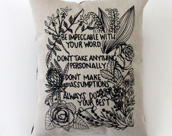 """Hand Printed on Upcycled Fabric """"Four Agreements"""" Original Designer Handmade Pillow with Dried Lavender Flowers in the Stuffing"""