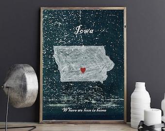 Customizable Iowa map, home is where the heart is, Home decor Iowa, Where we love is home, Iowa, State of Iowa, print Iowa, room decor Iowa