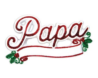 Papa Personalized Christmas Ornament / Grandfather Ornament / Dad Ornament / Dad Gift / Dad Christmas Ornament / Father's Day