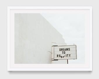 Dreams to Reality Print, Minimalist Photography, Original Art, Contemporary Photography, Marfa Texas Print, Word Art for Gallery Wall