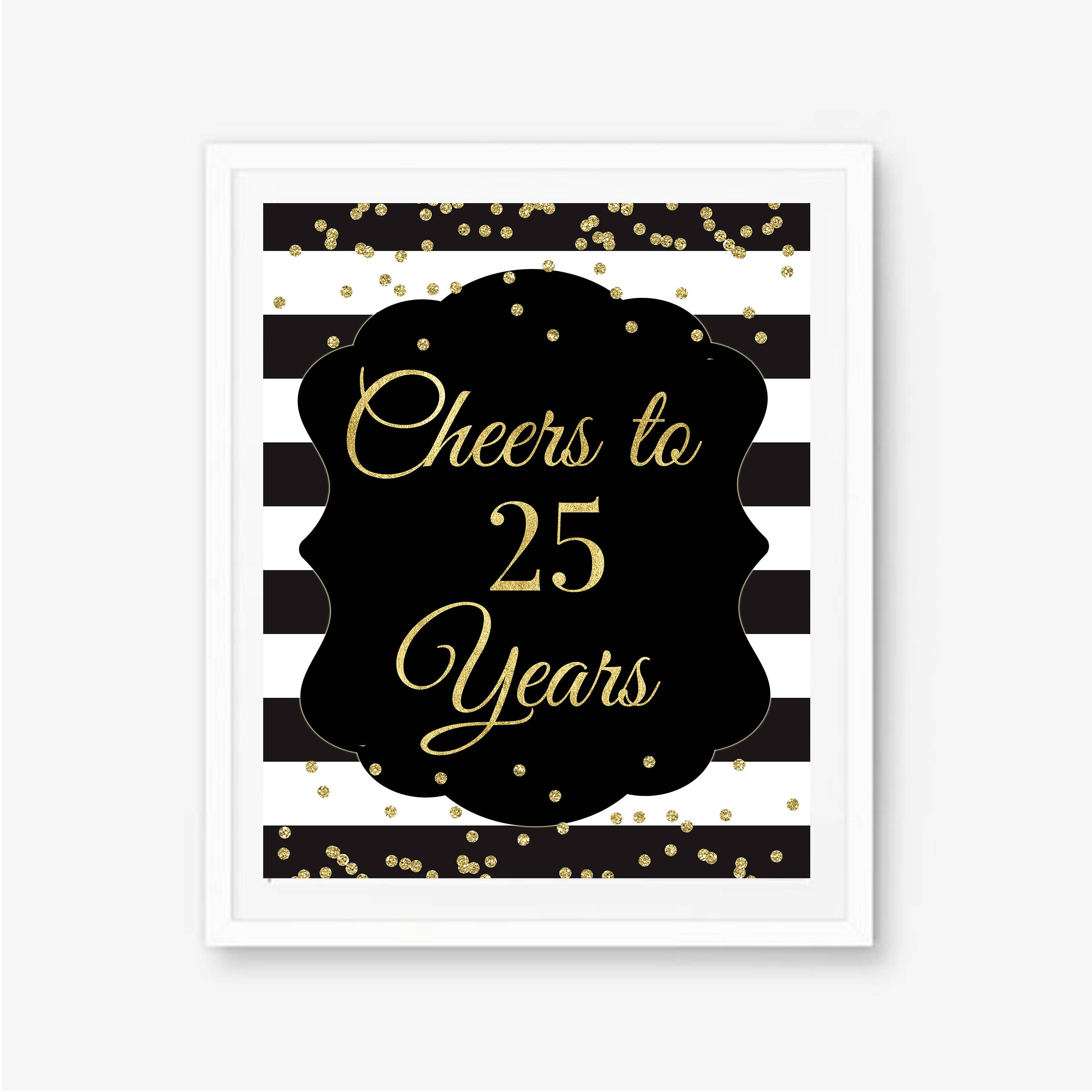Cheers To 25 Years 25th Birthday Sign 25th Birthday Party Etsy
