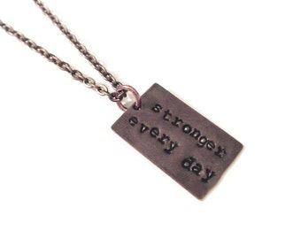 Stronger Every Day  Hand-Stamped Necklace. Fitness Inspiration!