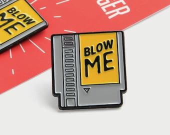Nintendo Cartridge Blow Me enamel pin - Gammer Video Game lapel pin