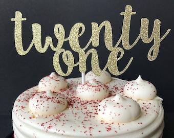 Twenty one cake topper / 21 cake topper / 21st birthday decorations / cake decoration / finally 21 / finally legal / 21st birthday party
