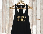Run Like a Girl. Running ...