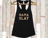NAMASLAY. Yoga Tank. Work...