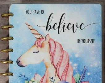 "Unicorn Planner COVER: Erin Condren Planner Cover, Happy Planner Cover, Recollections Cover, Levenger ""You Have to Believe in Yourself"""