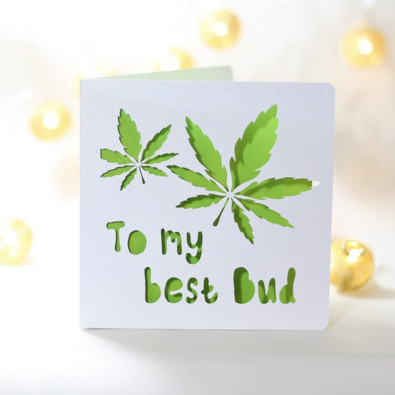 To my best bud, Funny Weed Card, Weed Birthday Card, Stoner Card, Funny  Birthday Card, Weed card, Marijuana card, 420 birthday card
