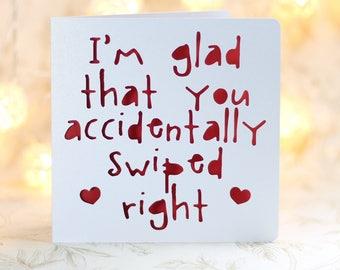 Accidentally Swiped Right, swiped right love, snarky love card, love card boyfriend,  girlfriend, love card husband, love card wife