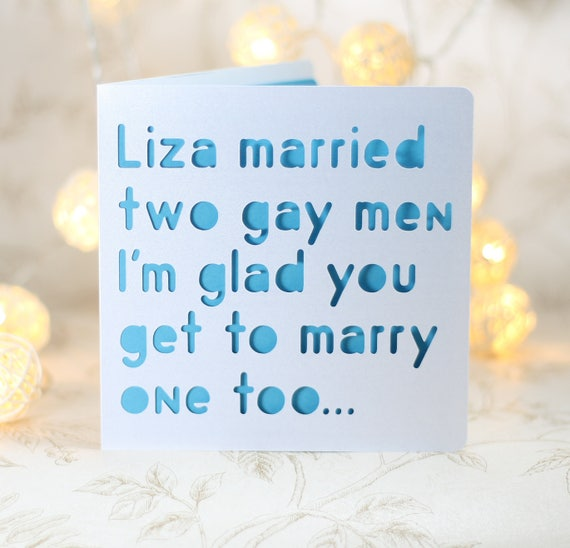Liza Married two gay men, Gay Card loveislove gay wedding card, equality,  same sex wedding, congratulations, marriage card for gay men