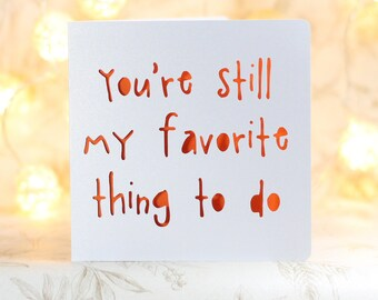 You're still my favorite, funny birthday, Card for him, husband boyfriend, snarky card, sarcastic card,no gift card, snarky birthday card