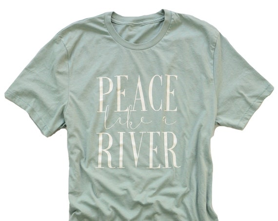 Peace Like a River Tee - Stacy Kinzler Therapy