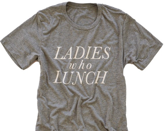 Ladies Who Lunch Tee - Africa New Life