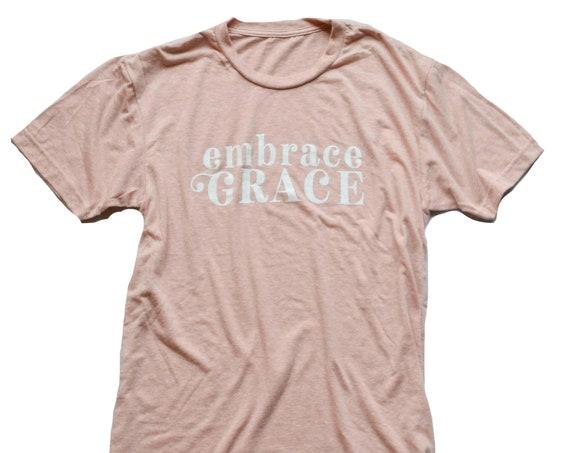 Embrace Grace Tee