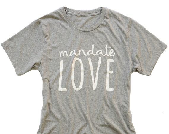 Mandate Love Tee