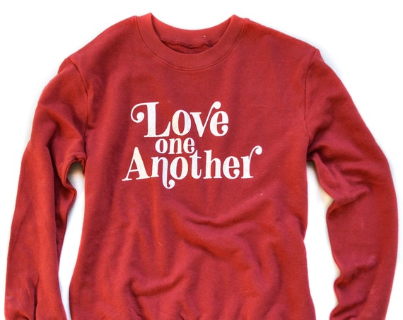 Love One Another Sweatshirt
