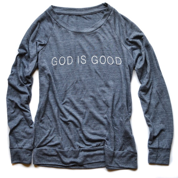 God is Good Lightweight Pullover