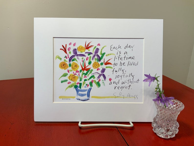 New Art print hand-signed by Sally Huss Each Day matted image 0
