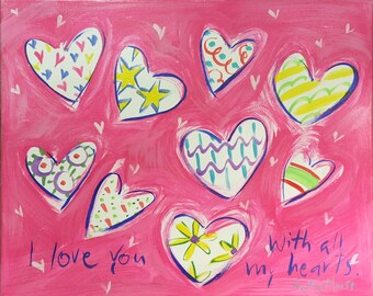 All My Hearts original acrylic painting on canvas, 16x20