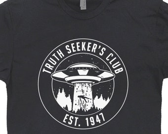 47f980bd Ufo Truth Seekers T Shirt Cool Alien Graphic Tee Shirt Area 51 Shirt Alien  Abduction Flying Saucer Beam X Files Shirt Roswell New Mexico