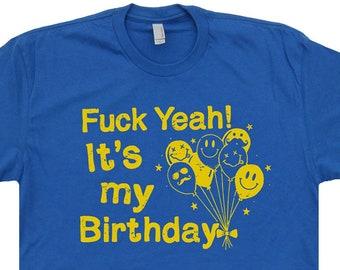 9311d08ab Funny Birthday Shirt Offensive Birthday Shirt Funny Birthday Saying Naughty  Birthday Card 21st Birthday Shirt Rude Birthday Gag Gift Novelty