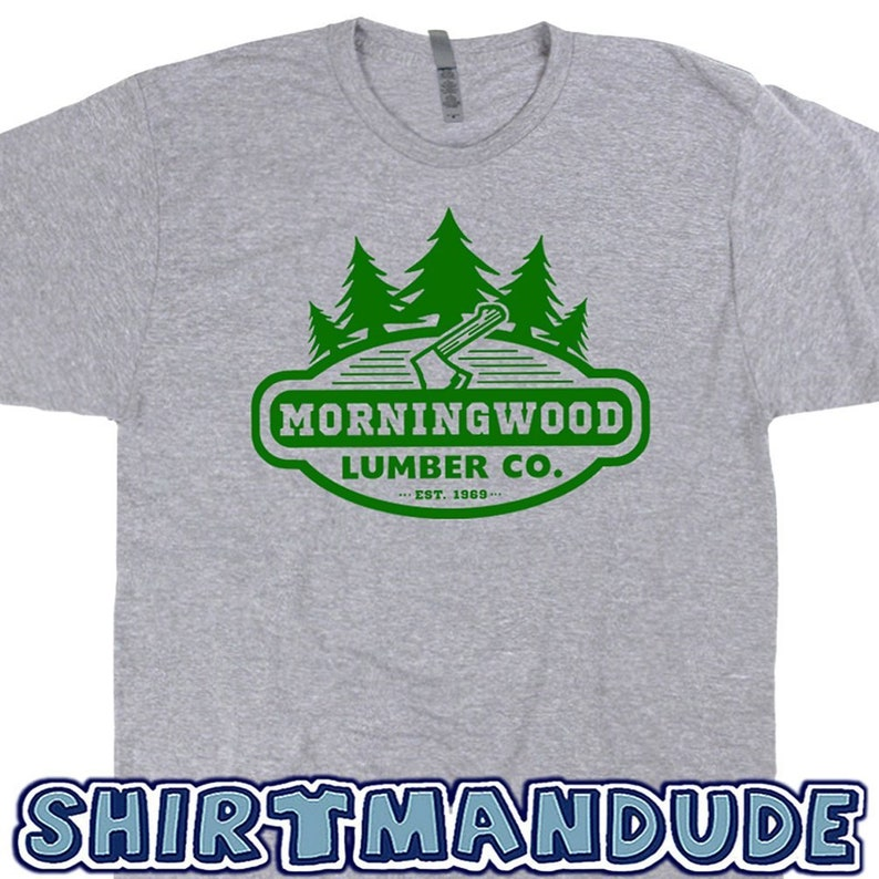 36497cce7c62 Morningwood Shirt Lumber Company T Shirt Offensive Funny | Etsy