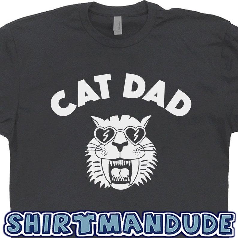 415505c0d Cat Dad T Shirt Cat Dad Shirt Best Cat Dad Ever T Shirt Funny | Etsy