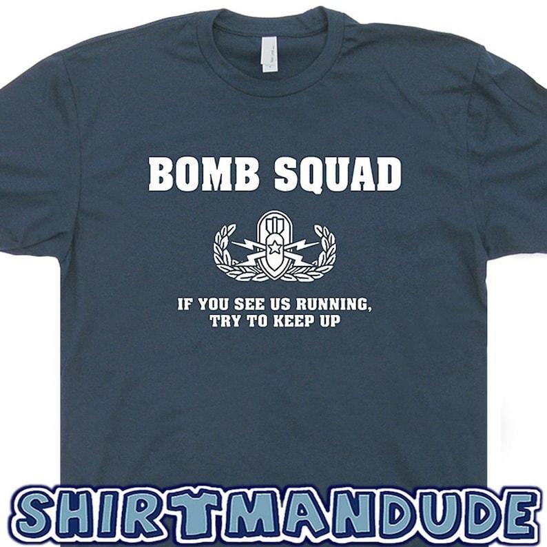 fd3ecd6b Bomb Squad T Shirt K9 Fireman Shirt Iran Iraq Afghanistan If | Etsy