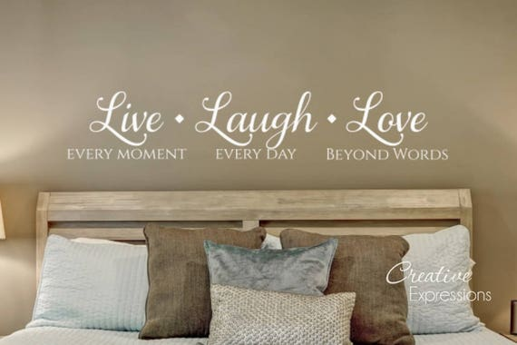 Live Laugh Love Wall Decal | Romantic Wall Decals | Master Bedroom Decal |  Wall Art | Bedroom Decor | Vinyl Lettering | CE136