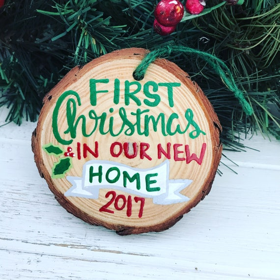 First Christmas In Our New Home 2019.First Christmas In Our New Home Wood Slice Ornament 2019 New Home Ornament Gift For New Homeowner Hand Painted Wood Slice