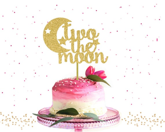 Glitter Two The Moon Cake Topper 2nd Birthday Party