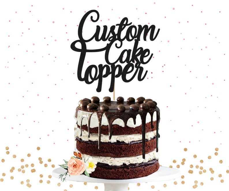 Your Custom Glitter Text Cake Topper