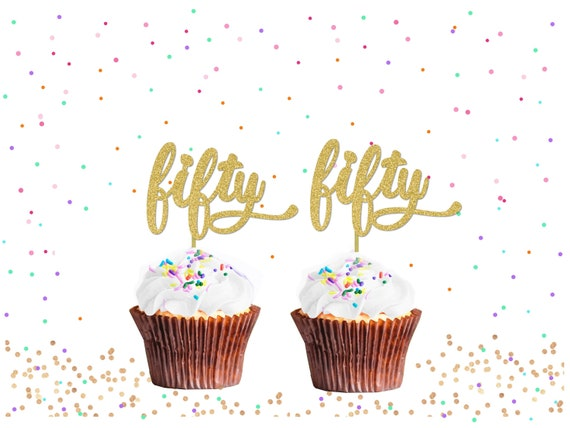 Fifty Cupcake Toppers 50th Birthday