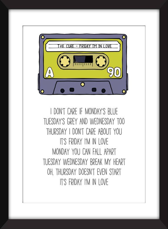 be2056960d0 The Cure Friday I m In Love Lyrics Unframed Print