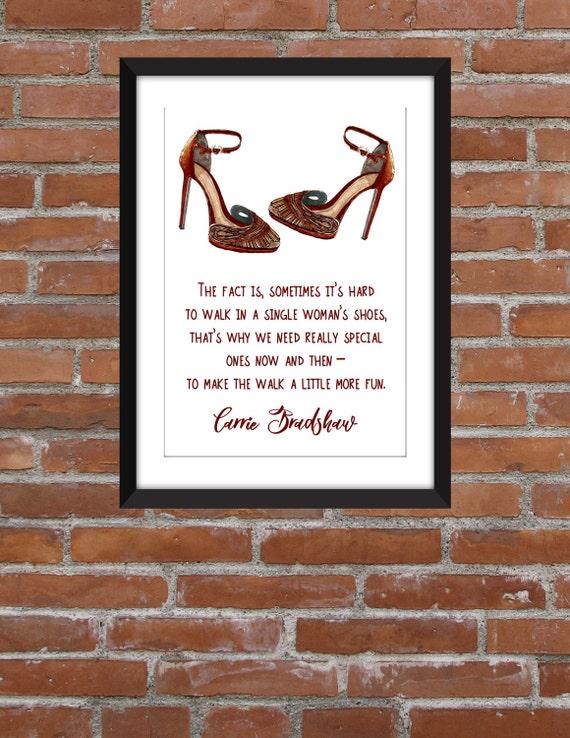 Carrie Bradshaw Single Frau Schuhe Zitat Rahmen