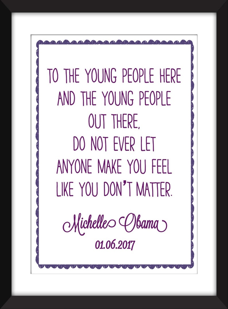 Michelle Obama Young People Quote Unframed Print Etsy