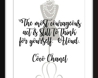 """Coco Chanel """"Courageous Act""""  Unframed Print"""