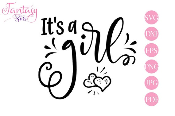 f94f55d4d9c05 Its a girl svg, cut files cricut, vector baby, gender reveal ...