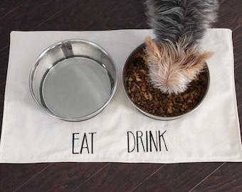 Rae Dunn Inspired Pet Placemat - Eat Drink - Pet Food Mat - Dog Mat - Cat Mat - ALL Sizes