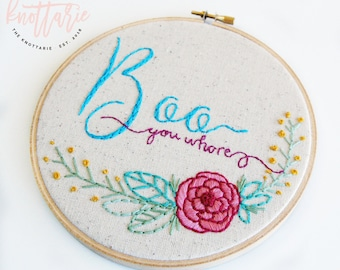 Boo You Wh*re - Mean Girls - Hoop Art - Hand Stitched Art - Embroidery