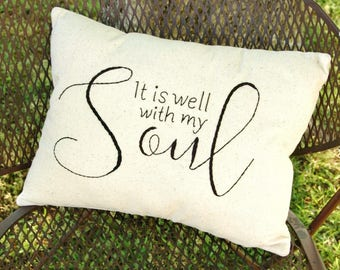It Is Well With My Soul Hand Stitched Farmhouse Pillow