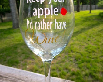 Keep Your Apple- Wine Glass-  Great Gift for Teachers