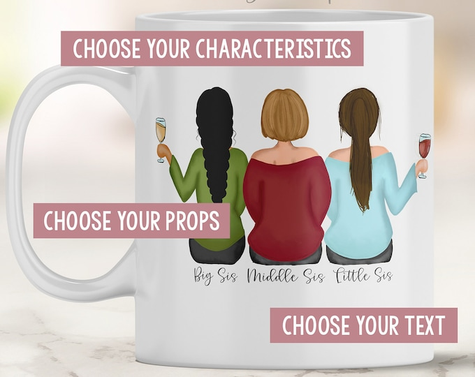 Sisters Mug - Long Distance Sisters - Customizable Sisters Mug - Sister Drawing Mug - Women Drawing - Girl Drawing - Personalized