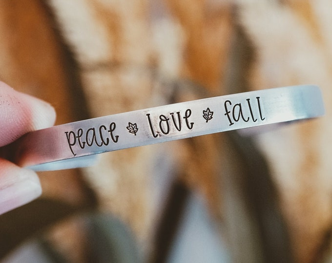 Peace Love Fall Cuff Bracelet - Autumn Accessories - Fall Accessories - Fall Accessories for Her - Thanksgiving Accessories