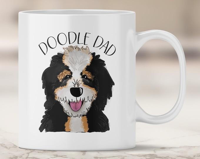 Bernedoodle Dad Mug - Bernese Mountain Dog Doodle - Poodle Mix - Doodle Dog - Doodle Dad - Bernedoodle Mug - Doodle Mug - Dog Mug