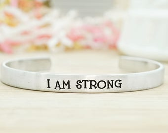 I am Strong Cuff Bracelet - Hand Stamped - Inspirational Jewelry - Motivational Gifts - Gifts for Her - Women - Adjustable Aluminum Cuff